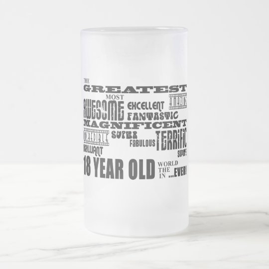 Cool Fun 18th Birthday Party Greatest 18 Year Old Frosted Glass Beer Mug