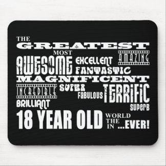 Cool Fun 18th Birthday Party Greatest 18 Year Old Mouse Pad