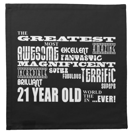 Cool Fun 21st Birthday Party Greatest 21 Year Old Cloth Napkin