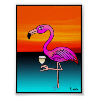 Cool fun wine drinking Flamingo poster