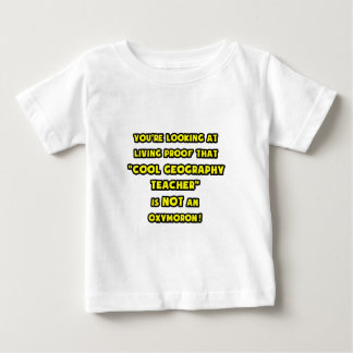 Cool Geography Teacher Is NOT an Oxymoron Baby T-Shirt