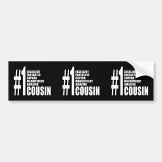 Cool Gifts for Cousins : Number One Cousin Bumper Sticker