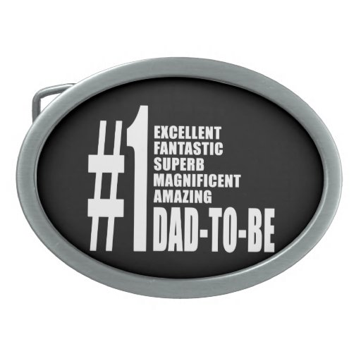 Cool Gifts for Future Dads : Number One Dad to Be Belt Buckle