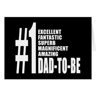 Cool Gifts for Future Dads : Number One Dad to Be Card