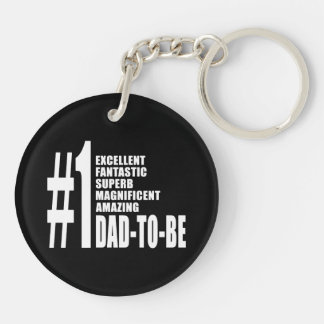 Cool Gifts for Future Dads : Number One Dad to Be Double-Sided Round Acrylic Keychain