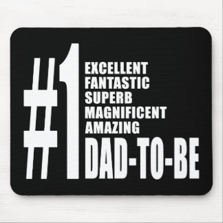 Cool Gifts for Future Dads : Number One Dad to Be Mouse Pad