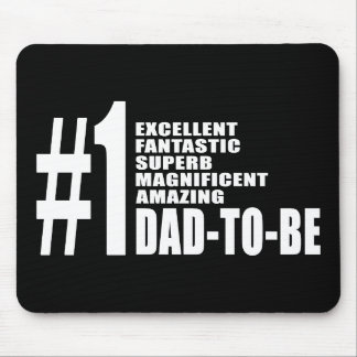 Cool Gifts for Future Dads : Number One Dad to Be Mousepads