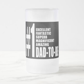 Cool Gifts for Future Dads : Number One Dad to Be 16 Oz Frosted Glass Beer Mug