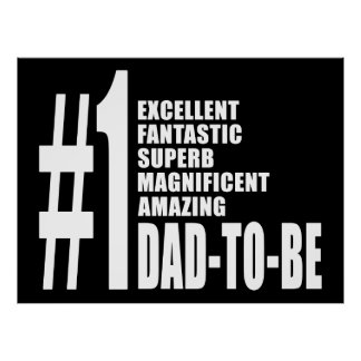 Cool Gifts for Future Dads : Number One Dad to Be Poster