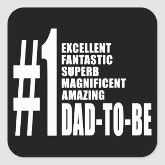 Cool Gifts for Future Dads : Number One Dad to Be Square Sticker