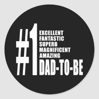 Cool Gifts for Future Dads : Number One Dad to Be Classic Round Sticker