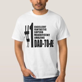 Cool Gifts for Future Dads : Number One Dad to Be T-Shirt