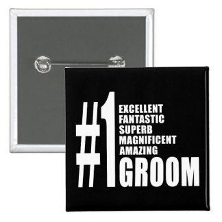Cool gifts for Grooms : Number One Groom Buttons