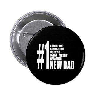 Cool Gifts for New Dads : Number One New Dad 2 Inch Round Button