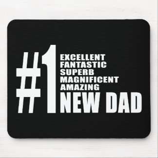 Cool Gifts for New Dads : Number One New Dad Mouse Pads
