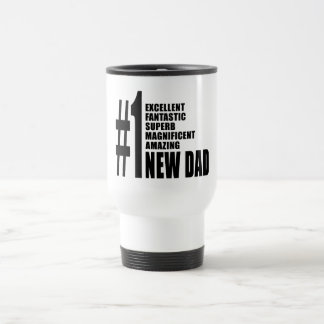 Cool Gifts for New Dads : Number One New Dad Travel Mug