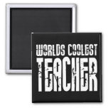 Cool Gifts for Teachers : Worlds Coolest Teacher Magnets