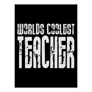 Cool Gifts for Teachers : Worlds Coolest Teacher Posters