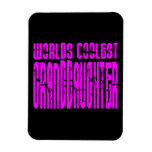 Cool Gifts : Pink Worlds Coolest Granddaughter Flexible Magnet