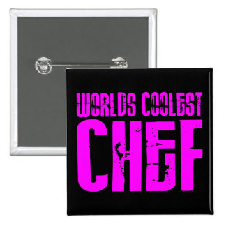 Cool Girl Chefs : Pink Worlds Coolest Chef Button