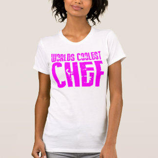 Cool Girl Chefs Pink Worlds Coolest Chef T-shirts