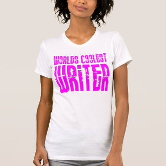 Cool Girl Writers Pink Worlds Coolest Writer Tshirt