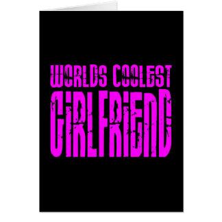 Cool Girlfriends : Pink Worlds Coolest Girlfriend Card