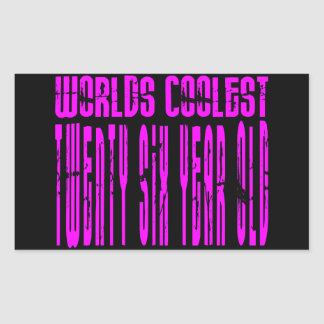 Cool Girls 26th : Pink Worlds Coolest Twenty Six Rectangular Sticker