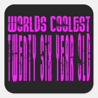 Cool Girls 26th : Pink Worlds Coolest Twenty Six Square Sticker