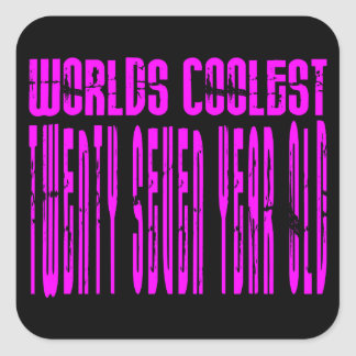 Cool Girls 27th : Pink Worlds Coolest Twenty Seven Square Sticker