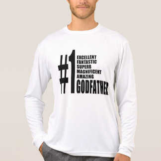 Cool Godfathers : Number One Godfather T Shirts