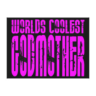 Cool Godmothers : Pink Worlds Coolest Godmother Gallery Wrapped Canvas