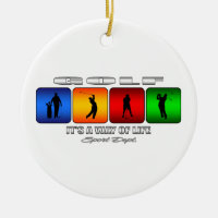 Cool Golf It Is A Way Of Life Ceramic Ornament