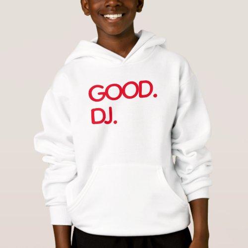 Cool Good DJ Kids Hanes Hoodie