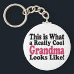 "Cool Grandma Keychain<br><div class=""desc"">Funny item says This is What a Really Cool Grandma Looks Like.  Makes a great gift for Grandma!</div>"