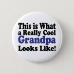 """Cool Grandpa Button<br><div class=""""desc"""">Cool item says This is What a Really Cool Grandpa Looks Like!  What a Great Gift for Grandpa!</div>"""