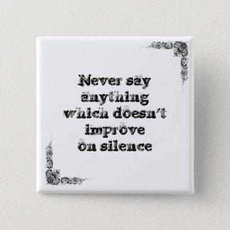 Cool great simple wisdom philosophy tao sentence pinback button