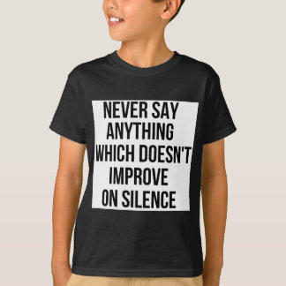 Cool great simple wisdom philosophy tao sentence T-Shirt