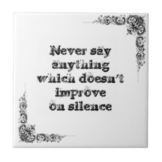 Cool great simple wisdom philosophy tao sentence tile