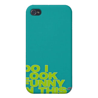 """Cool green """"do I look funny in this"""" text for men Covers For iPhone 4"""