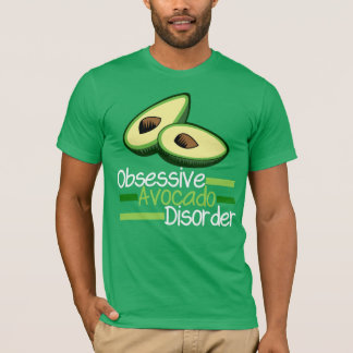 Cool Green Obsessive Avocado Disorder T-Shirt