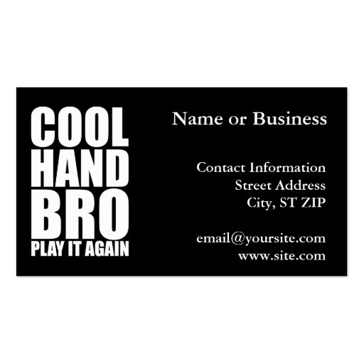 COOL HAND BRO PLAY IT AGAIN BUSINESS CARD