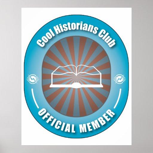 Cool Historians Club Poster