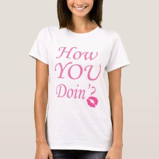 Cool How You Doin'? tshirt