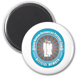 Cool Human Resources Persons Club 2 Inch Round Magnet