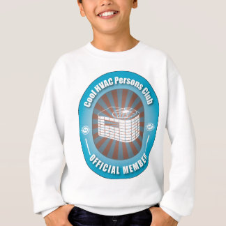 Cool HVAC Persons Club Sweatshirt