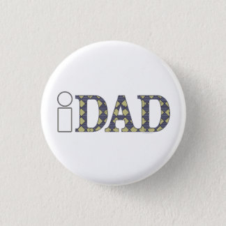 Cool i DAD Shirts Mugs Hats Pinback Button