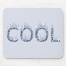 Cool - Ice Cold Design Mouse Pad at Zazzle