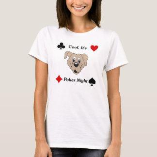 Cool, It's Poker Night T-Shirt