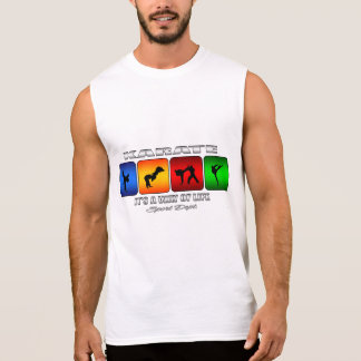 Cool Karate It Is A Way Of Life Sleeveless Shirt